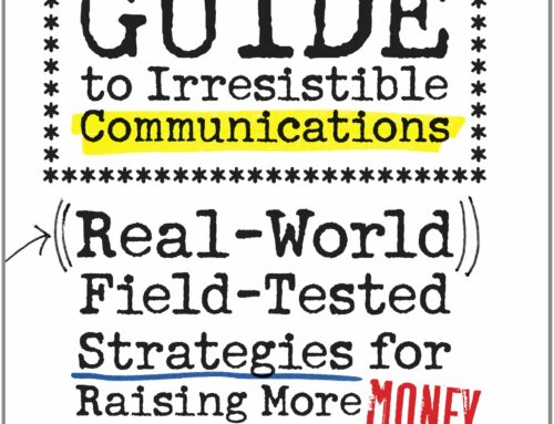 The Fundraiser's Guide to Irresistible Communications by Jeff Brooks