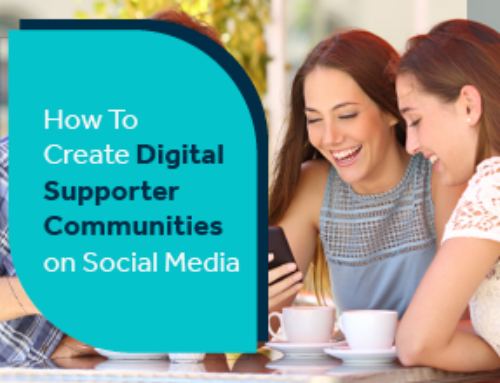 How To Create Digital Supporter Communities on Social Media