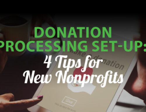 Donation Processing Set-up: 4 Tips for New Nonprofits