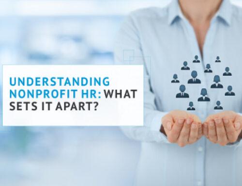 Understanding Nonprofit HR: What Sets It Apart?