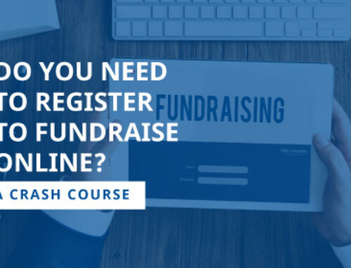Do You Need to Register to Fundraise Online? A Crash Course